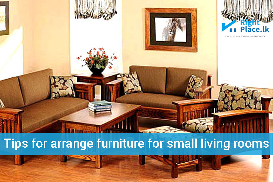 Tips for arrange furniture for small living rooms